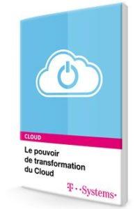 pouvoir transformation cloud