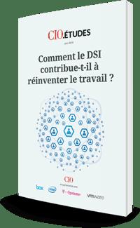 Comment le DSI contribue t-il à réinventer le travail ?