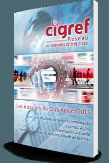 Les dossiers du club achats 2015 - Cigref