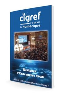 Cigref : réussir la transformation digitale