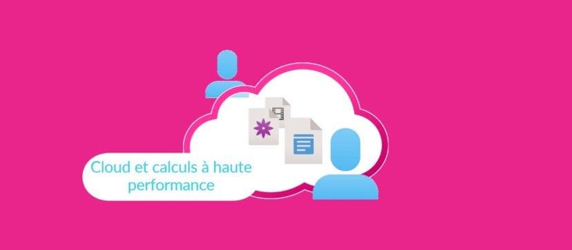 Cloud et calculs à haute performance Opportunité des StartUp aux grands groupes