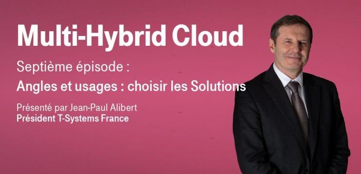 Jean Paul Alibert présente le septième épisode de la série sur la gouvernance multi hybrid cloud